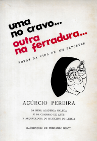 UMA NO CRAVO...OUTRA NA FERRADURA...NOTAS DA VIDA DE UM REPÓRTER