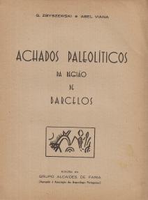 ACHADOS PALEOLÍTICOS DA REGIÃO DE BARCELOS