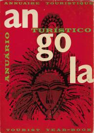 ANGOLA-ANUÁRIO TURÍSTICO - TOURIST YEAR-BOOK - ANNUAIRE TOURISTIQUE (1966-67)