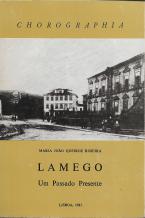 LAMEGO-UM PASSADO PRESENTE