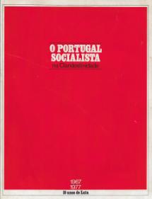 O PORTUGAL SOCIALISTA NA CLANDESTINIDADE (1967-1977)