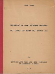 FORMAÇÃO DE UMA SOCIEDADE BRASILEIRA NO GOLFO DO BENIM NO SÉCULO XIX