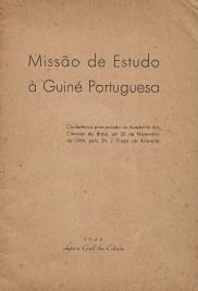 MISSÃO DE ESTUDO À GUINÉ PORTUGUESA