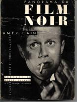 PANORAMA DU FILM NOIR AMÉRICAIN (1941-1953)