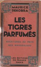 LES TIGRES PARFUMÉS-AVENTURES AU PAYS DES MAHARAJAHS