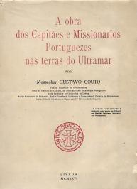 A OBRA DOS CAPITÃES E MISSIONÁRIOS PORTUGUEZES NAS TERRAS DO ULTRAMAR