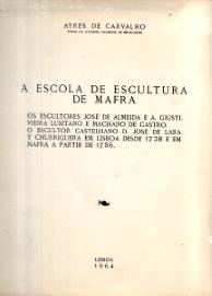 A ESCOLA DE ESCULTURA DE MAFRA