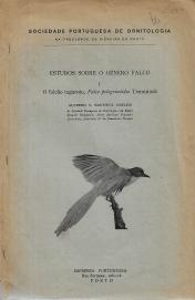 ESTUDOS SOBRE O GÉNERO FALCO (O FALCÃO TAGAROTE, «FALCO PELEGRINÓIDES» TEMMINCK)