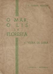O MAR, O LIS E A FLORESTA DE VIEIRA DE LEIRIA