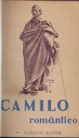 CAMILO ROMÂNTICO (PRECEDIDO DUM PANORAMA DAS ORIGENS E EVOLUÇÃO DO ROMANTISMO)