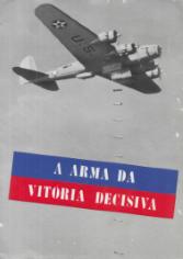 A ARMA DA VITÓRIA DECISIVA