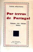 POR TERRAS DE PORTUGAL (PAISAGENS, ARTE, COSTUMES, ROTEIROS)