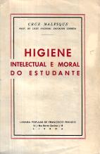 HIGIENE INTELECTUAL E MORAL DO ESTUDANTE