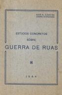 ESTUDOS CONCRETOS SOBRE GUERRA DE RUAS