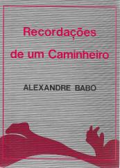 RECORDAÇÕES DE UM CAMINHEIRO-ENTRE DUAS GUERRAS