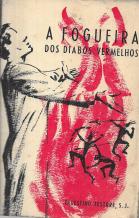 A FOGUEIRA DOS DIABOS VERMELHOS