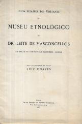GUIA SUMÁRIA DO VISITANTE DO MUSEU ETNOLÓGICO DO DR. LEITE DE VASCONCELLOS...