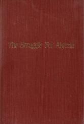 THE STRUGGLE FOR ALGERIA