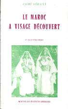 LE MAROC A VISAGE DÉCOUVERT