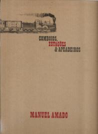COMBOIOS, ESTAÇÕES & APEADEIROS - MANUEL AMADO