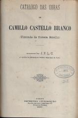 TYPOS NACIONAES D´AVEIRO+AZEITE ESCALDADO...+AS RATICES DA RATTAZZI (O PELLO NACIONAL)+CAMILO E O CENTENÁRIO-A SUA VIDA E A SUA OBRA+QUESTÃO RATTAZZI-HISTORIA D´UMA PRINCESINHA+CATALOGO DAS OBRAS DE CAMILLO CASTELLO BRANCO (VISCONDE DE CORREIA BOTELHO)+UMA TRADUÇÃO FALSAMENTE ATRIBUÍDA A CAMILO+