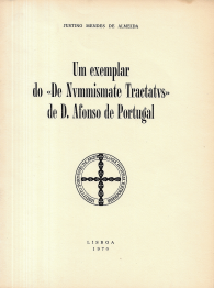 UM EXEMPLAR DO «DE NVMISMATE TRACTATVS» DE D.AFONSO DE PORTUGAL