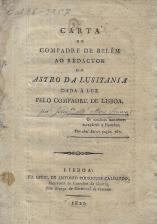 CARTA DO COMPADRE DE BELÉM AO REDACTOR DO ASTRO DA LUSITANIA DADA À LUZ PELO COMPADRE DE LISBOA