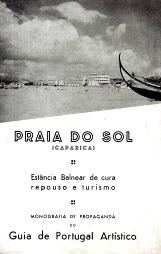 PRAIA DO SOL (CAPARICA)-ESTÂNCIA BALNEAR DE CURA, REPOUSO E TURISMO