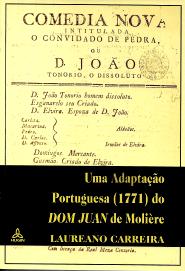UMA ADAPTAÇÃO PORTUGUESA (1771) DO «DON JUAN» DE MOLIÉRE