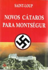 NOVOS CÁTAROS PARA MONTSÉGUR