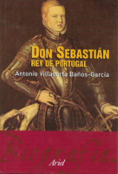 DON SEBASTIÁN-REY DE PORTUGAL