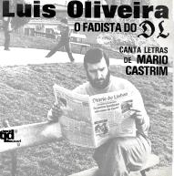 LUÍS OLIVEIRA-O FADISTA DO «D.L.»
