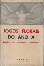 JOGOS FLORAIS DO ANO X-RECOLHA DAS PRODUÇÕES CLASSIFICADAS