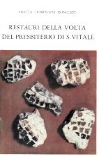 RESTAURI DELLA VOLTA DEL PRESBITERIO DI S.VITALE