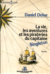 LA VIE, LES AVENTURES ET LES PIRATERIES DU CAPITAINE SINGLETON