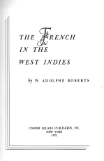 THE FRENCH IN THE WEST INDIES