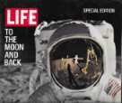 LIFE-TO THE MOON AND BACK-SPECIAL EDITION