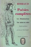 POÉSIES COMPLÈTES (UNE SAISON EN ENFER, ILLUMINATIONS ET AUTRES TEXTES)