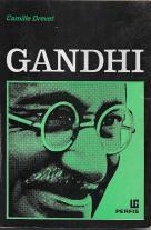 GANDHI - VIDA, OBRA E PENSAMENTO