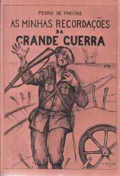AS MINHAS RECORDAÇÕES DA GRANDE GUERRA