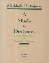 A MISSÃO DOS DIRIGENTES-REFLEXÕES & DIRECTIVAS PELO COMISSÁRIO NACIONAL