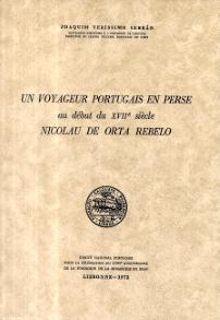 UN VOYAGEUR PORTUGAIS EN PERSE AU DÉBUT DU XVIIÈME SIÉCLE-NICOLAU DE ORTA REBELO