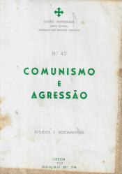 COMUNISMO E AGRESSÃO-ESTUDOS E DOCUMENTOS