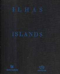 ILHAS-POEMAS ESCOLHIDOS/ ISLANDS-SELECTED POEMS