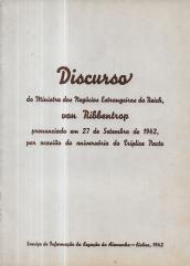 DISCURSO DO MINISTRO DOS NEGÓCIOS ESTRANGEIROS DO REICH, VON RIBBENTROP, PRONUNCIADO EM 27 DE SETEMBRO DE 1942, POR OCASIÃO DO ANIVERSÁRIO DO TRÍPLICE PACTO