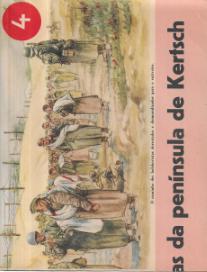 A EXPULSÃO DOS BOLCHEVISTAS DA PENÍNSULA DE KERTSCH-CARTAZ DE PROPAGANDA ALEMÃ