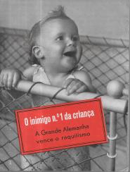 O INIMIGO Nº1 DA CRIANÇA-A GRANDE ALEMANHA VENCE O RAQUITISMO