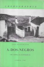 A-DOS-NEGROS - UMA ALDEIA DA ESTREMADURA