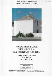 ARQUITECTURA VERNÁCULA DA REGIÃO SALOIA-ENQUADRAMENTO NA ÁREA ATLÂNTICA