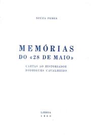 MEMÓRIAS DO 28 DE MAIO - CARTAS AO HISTORIADOR RODRIGUES CAVALHEIRO